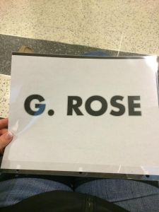 My sign when picking up Gina from the airport